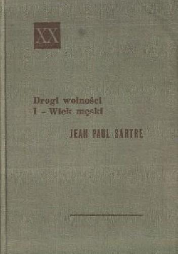 Okładka książki Drogi Wolności: Wiek męski