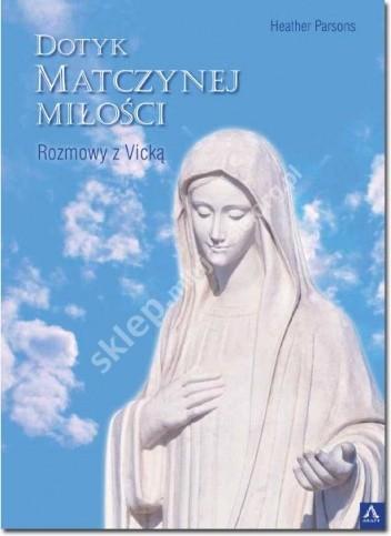 Okładka książki Dotyk matczynej miłości. Rozmowy z Vicką