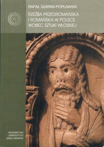 Okładka książki Rzeźba przedromańska i romańska w Polsce wobec sztuki włoskiej