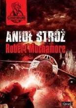 Anioł Stróż - Robert Muchamore