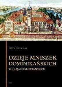 Okładka książki Dzieje mniszek dominikańskich w krajach słowiańskich