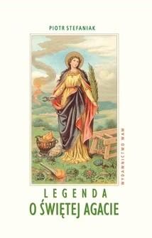 Okładka książki Legenda o świętej Agacie