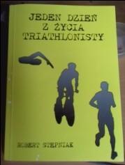 Okładka książki Jeden dzień z życia triathlonisty