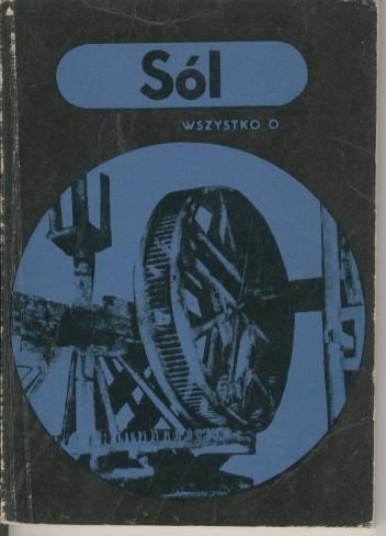 Okładka książki Wszystko o... Sól