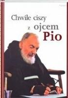 Chwile ciszy z ojcem Pio
