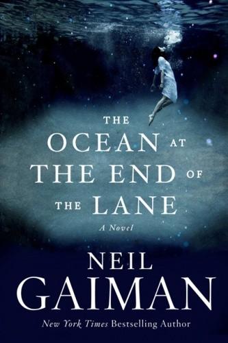 Okładka książki The Ocean at the End of the Lane: A Novel