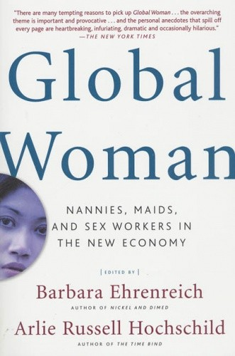 Okładka książki Global Woman: Nannies, Maids, and Sex Workers in the New Economy