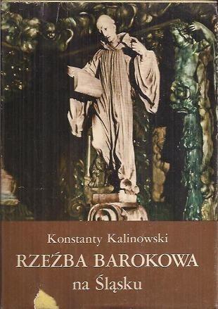 Okładka książki Rzeźba barokowa na Śląsku