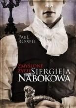 Okładka książki Zmyślone życie Siergieja Nabokowa