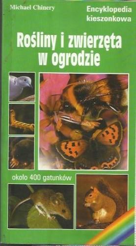 Okładka książki Rośliny  i zwierzęta w ogrodzie