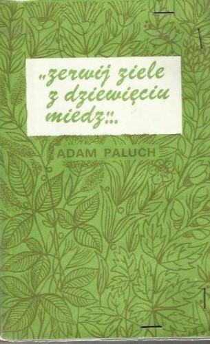 Okładka książki Zerwij ziele z dziewięciu miedz...