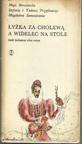 Okładka książki Łyżka za cholewą a widelec na stole