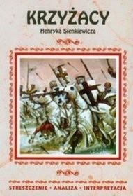 Okładka książki Krzyżacy. Streszczenie, analiza, interpretacja