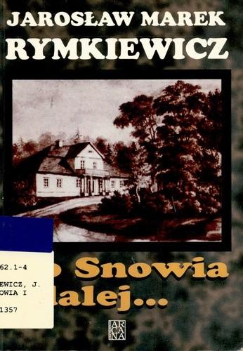 Okładka książki Do Snowia i dalej...