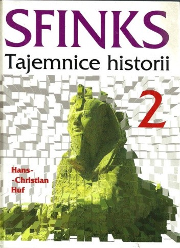 Okładka książki Sfinks. Tajemnice historii t.2 - Od Marco Polo do Rasputina