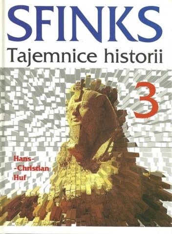 Okładka książki Sfinks. Tajemnice historii t.3