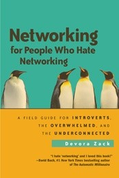 Okładka książki Networking for People Who Hate Networking: A Field Guide for Introverts, the Overwhelmed, and the Underconnected