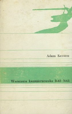Okładka książki Warszawa kazimierzowska 1648-68
