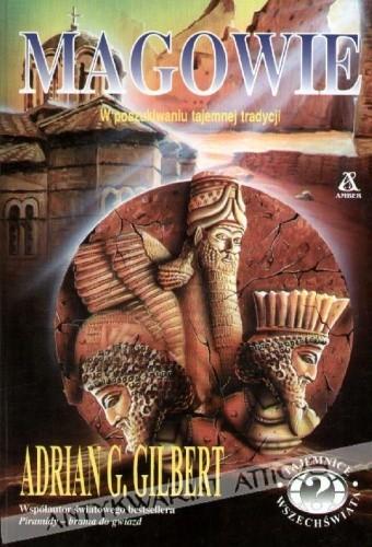 Okładka książki Magowie. W poszukiwaniu tajemnej tradycji