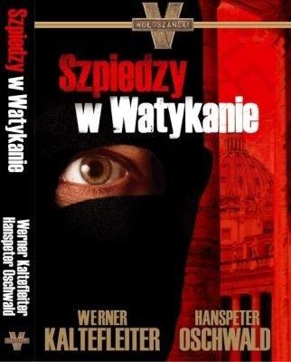 Okładka książki Szpiedzy w Watykanie