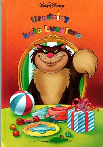Urodziny Kota Lucyfera Walt Disney 163989 Lubimyczytaćpl