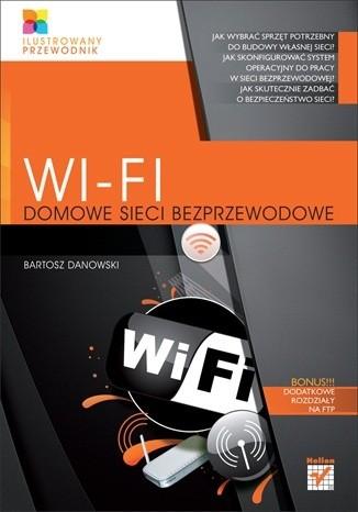 Okładka książki Wi-Fi. Domowe sieci bezprzewodowe