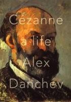 Alex Danchev, Cezanne: A Life