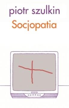 Okładka książki Socjopatia