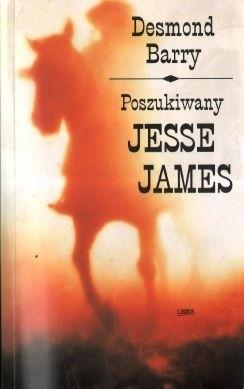 Okładka książki Poszukiwany Jesse James