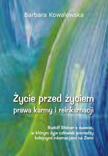 Okładka książki Życie przed życiem, prawa karmy i reinkarnacji