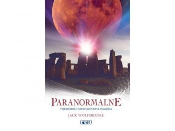 Okładka książki Paranormalne. Tajemnicze i niewyjaśnione zjawiska