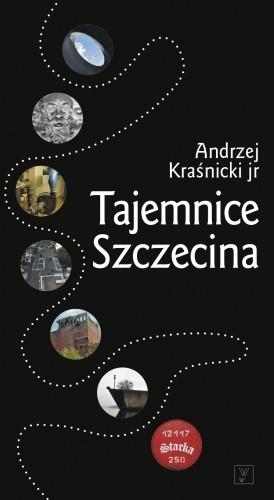Okładka książki Tajemnice Szczecina