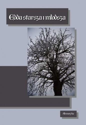 Okładka książki Edda starsza, poetycka i młodsza, prozaiczna