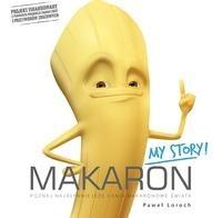 Okładka książki Makaron - My Story!
