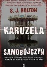 Karuzela samobójczyń - S.J. Bolton