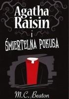 Agatha Raisin i śmiertelna pokusa