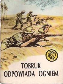 Okładka książki Tobruk odpowiada ogniem