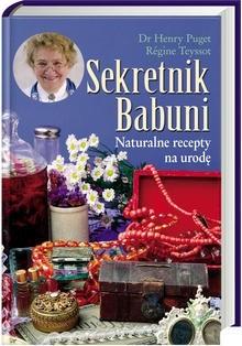 Okładka książki Sekretnik Babuni. Naturalne recepty na urodę