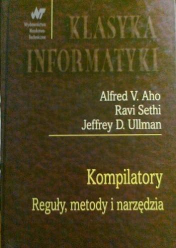 Okładka książki Kompilatory. Reguły, metody i narzędzia