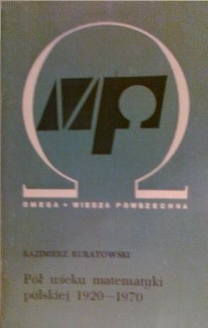 Okładka książki Pół wieku matematyki polskiej 1920-1970