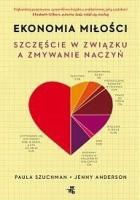 Ekonomia miłości. Szczęście w związku a zmywanie naczyń