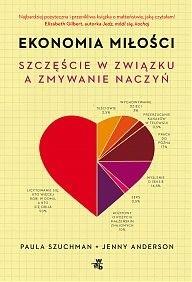 Okładka książki Ekonomia miłości. Szczęście w związku a zmywanie naczyń