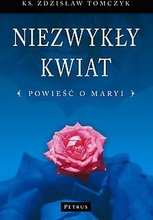 Okładka książki Niezwykły kwiat