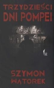 Okładka książki Trzydzieści dni Pompei
