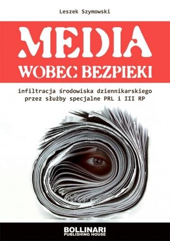 Okładka książki Media wobec bezpieki
