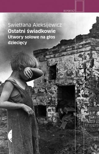 Okładka książki Ostatni świadkowie. Utwory solowe na głos dziecięcy