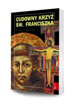 Okładka książki Cudowny krzyż św. Franciszka
