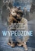 Wypędzone. Historie Niemek ze Śląska, z Pomorza i Prus Wschodnich. Trzy szczere świadectwa kobiet bezbronnych wobec zwycięzców