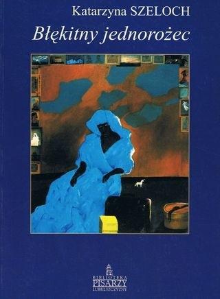 Okładka książki Błękitny jednorożec