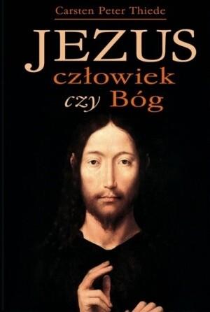 Okładka książki Jezus - człowiek czy Bóg?